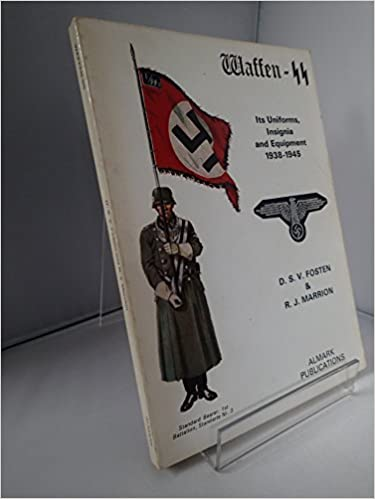 Waffen-SS: its uniforms, insignia and equipment, 1938-1945