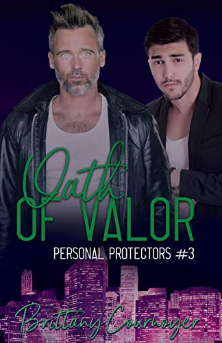 Oath of Valor (Personal Protectors Book 3) by [Cournoyer, Brittany]