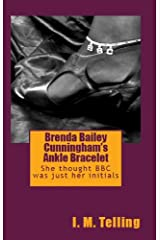 Brenda Bailey Cunningham's Ankle Bracelet Kindle Edition