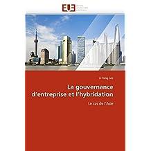 LA GOUVERNANCE D  ENTREPRISE ET L  HYBRIDATIO