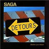 Detours Live by Saga (1999-11-09)