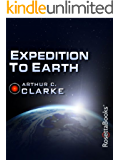 Expedition to Earth (Arthur C. Clarke Collection: Short Stories)