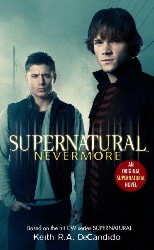 """Supernatural - Nevermore"" av Keith R.A. DeCandido"