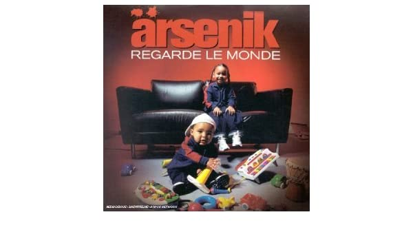 regarde le monde arsenik