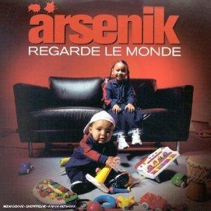 arsenik regarde le monde