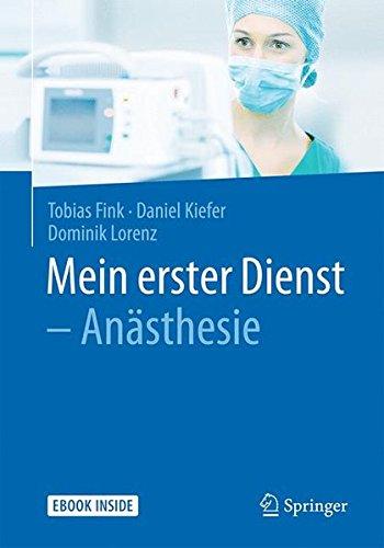 Mein erster Dienst - Anästhesie
