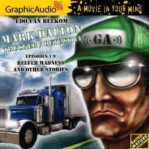 Mark Dalton, Trucker / Detective {GraphicAudio} ()