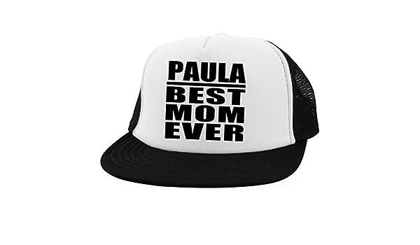 Designsify Paula Best Mom Ever - Trucker Hat Visera, Gorra de ...