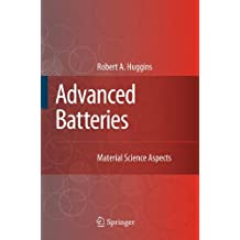 Advanced Batteries: Materials Science Aspects