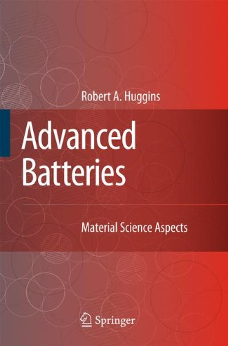 Advanced Batteries  Materials Science Aspects