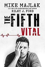 The Fifth Vital