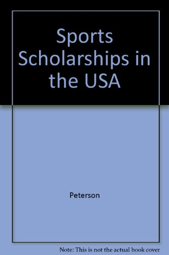 Sports Schlsps &College Athletic Prgrms (Peterson's Sports Scholarships & College Athletic Programs)