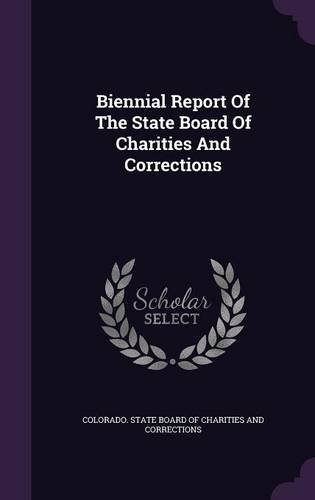 Download Biennial Report Of The State Board Of Charities And Corrections pdf epub