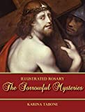 The Sorrowful Mysteries (Illustrated Rosary)