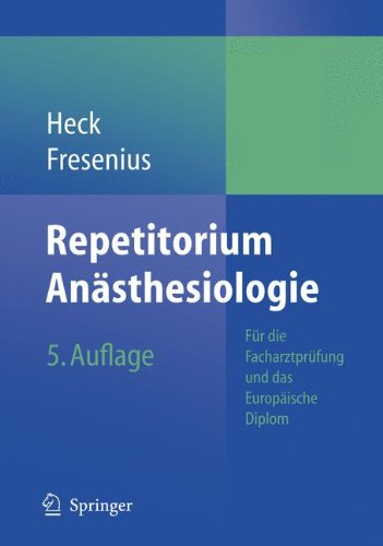 repetitorium-anasthesiologie-fur-die-facharztprufung-und-das-europaische-diplom-german-edition