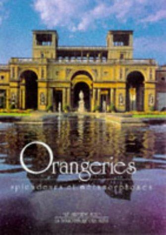 Orangeries (Evergreens)