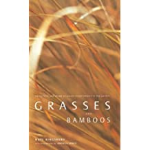 Grasses and Bamboos: Using Form and Shape to Create Visual Impact in the Garden
