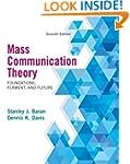 Mass Communication Theory: Foundation...