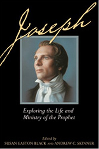 Read Online Joseph: Leading Church Scholars Explore the Life and Ministry of the Prophet ebook