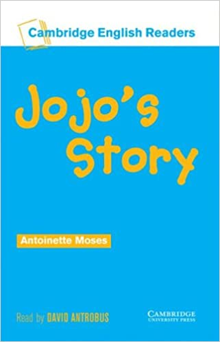 Jojos Story Level 2 (Cambridge English Readers)