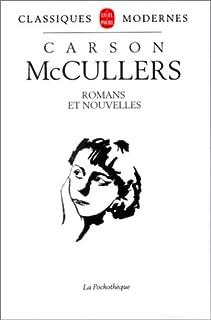 Romans et nouvelles : CD 1, McCullers, Carson