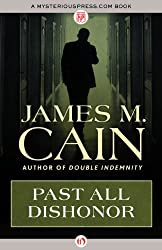 Past All Dishonor (Arbor House library of contemporary Americana)
