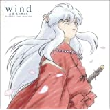 wind -犬夜叉 交響連歌- Symphonic theme collection (CCCD)