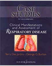 Case Studies to Accompany Clinical Manifestation and Assessment of Respiratory Disease