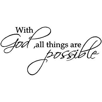 Amazoncom Byyoursidedecal With Godall Things Are Possible Vinyl