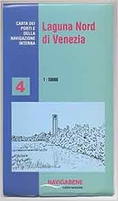 Laguna Nord di Venezia, 1:50000: Carta dei porti e della navigazione