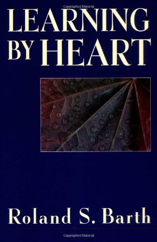 Learning By Heart by Barth Roland S. (2004-02-10) Paperback