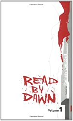 Read by Dawn: Volume One: 1 (Bloody Books)