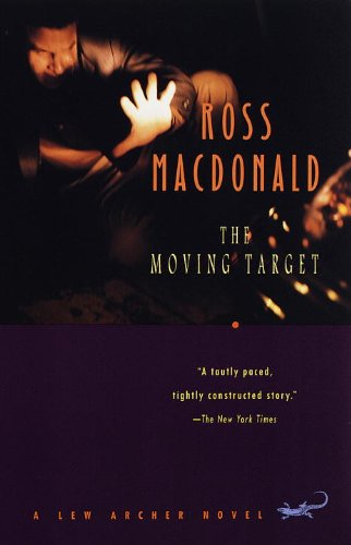Moving Target - The Moving Target (Lew Archer Series)