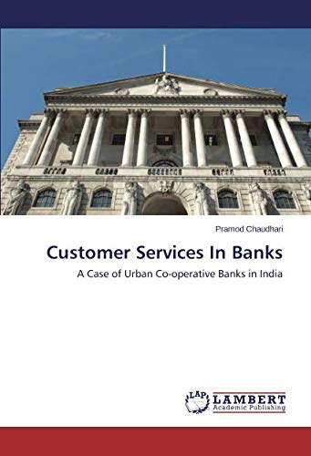 Download Customer Services In Banks: A Case of Urban Co-operative Banks in India pdf epub