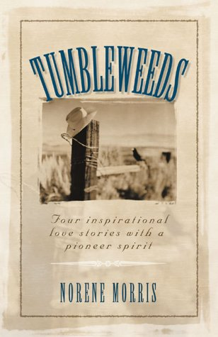 Download Tumbleweeds: Cottonwood Dreams/Rainbow Harvest/Pioneer Legacy/Heart for Home (Inspirational Romance Collection) pdf epub