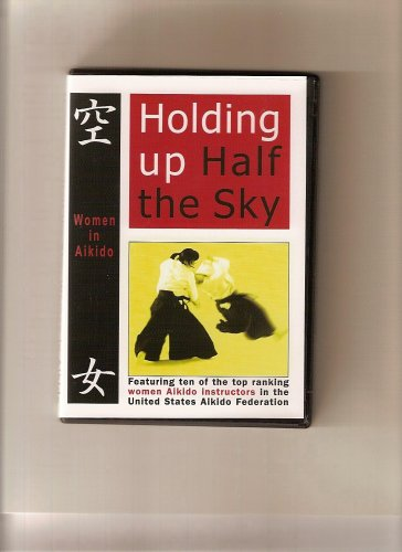 Holding Up Half the Sky: Women in Aikido