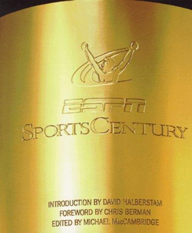 Espn Sportscentury by Michael MacCambridge