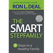 Smart Stepfamily: Seven Steps To A Healthy Family