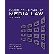 Major Principles of Media Law: 2019 Edition