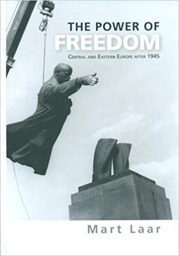 The Power of Freedom - Central and Eastern Europe after 1945