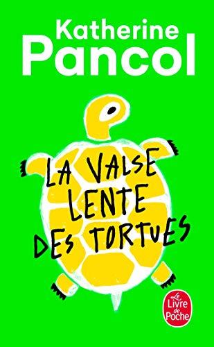 La Valse Lente Des Tortues (Le Livre de Poche) (French Edition)