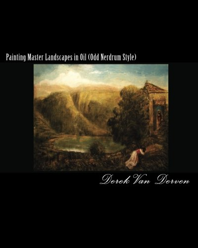 Painting Master Landscapes In Oil (Odd Nerdrum Style)