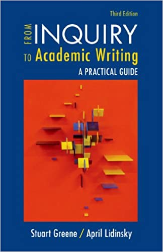 From inquiry to academic writing a practical guide greene from inquiry to academic writing a practical guide third edition fandeluxe Gallery