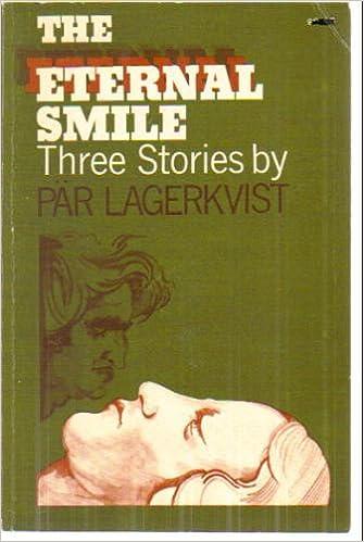 The Eternal Smile: Par Lagerkv...