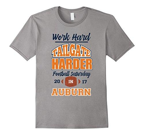 Mens Work Hard Tailgate Harder in Auburn AL Game Day Tshirt 2XL - Auburn Al In Shops