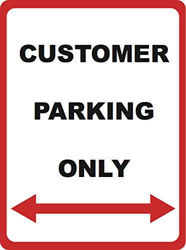 Customer Parking Only - Parking Lot Sign - Business Traffic Directional Signs