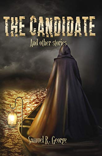 The Candidate and Other Stories
