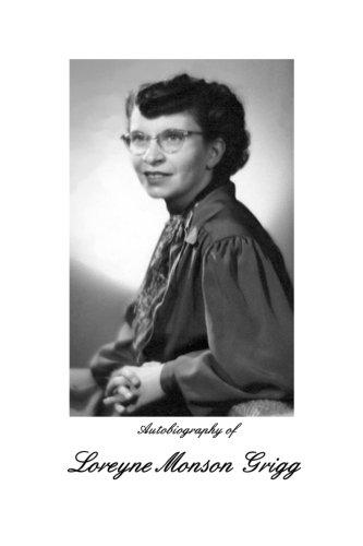 Autobiography of Loreyne Monson Grigg
