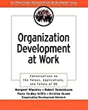 img - for Margaret Wheatley: Organization Development at Work : Conversations on the Values, Applications, and Future of Od (Paperback); 2003 Edition book / textbook / text book