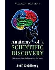 Anatomy of a Scientific Discovery: The Race to Find the Body's Own Morphine